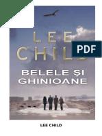 Lee Child - [Jack Reacher - 11] - Belele Si       Ghinioane