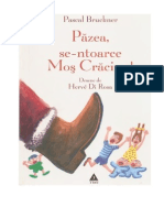 Pascal Bruckner - Pazea, se-ntoarce Mos Craciun.pdf