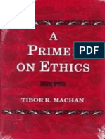 Tibor R. Machan-A Primer on Ethics (1997)
