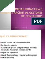 Unidad Didáctica 5. ADMINISTRACIÓN DE GESTORES DE CONTENIDOS