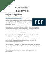 Former Locum Handed Suspended Jail Term for Dispensing Error