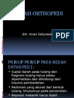 Materi Ilmu Bedah Umum Dasar-dasar Orthopedi