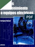 Pruebas y mantenimiento a equipos eléctricos, Ing. Gilberto Enriquez Harper