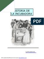 Historia de La Incubadora