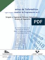 Fundamentos de Informatica. Ejercicios Resueltos de Programacion en C
