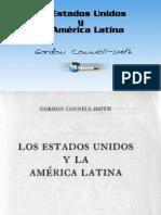 Gordon Connell Smith Los Estados Unidos y La Amc3a9rica Latina