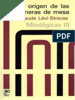Lévi-Strauss Claude, Mitológicas III. El origen de las maneras de mesa