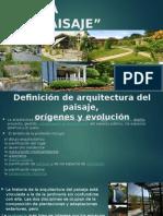 Definicion y Fundamentos de La Arquitectura Del Paisaje