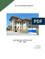 Raport de Activitate Muzeul Olteniei, 2011-2013