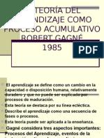 GAGNÉ (Teoría Del Proceso Acumulativo)