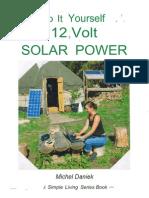 Do It Yourself 12 Volt Solar Power - Michel Daniek [MrChatterbox]