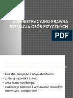 Administracyjno Prawna Sytuacja Osób Fizycznych