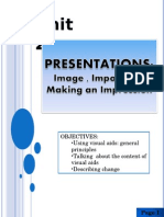 Unit 2 - Presentations (Image, Impact and Making an Impression) 2