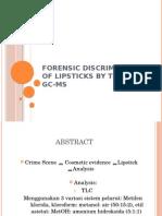 Forensic Discrimination of Lipsticks by TLC Dan GC-MS