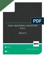 ANP 3 - Caso Industrial Chiclayana SAC