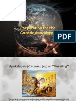 Preparation for the Gnostic Apocalypse