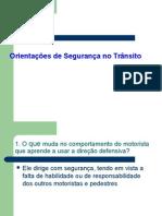ORIENTAÇÕES  DE SEG TRANSITO.ppt