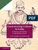 Ritu Gairola Khanduri-Caricaturing Culture in India_ Cartoons and History in the Modern World-Cambridge University Press (2014)