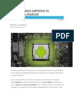 Trucos Para Optimizar Tu Dispositivo Android