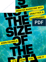It's Not the Size of the Data--It's How You Use It by Koen Pauwels -Chapter 1 Marketing Analytics Dashboards - What Why, Who and How