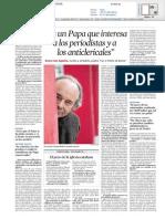 Es un Papa que interesa a los periodistas y a los anticlericales