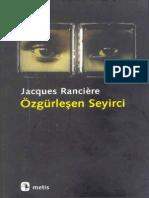 Jacques Ranciere - Özgürleşen Seyirci