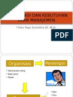 1 Organisasi Dan Kebutuhan Akan Manajemen