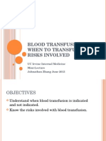Blood Transfusion - When to Transfuse and Risks Involved