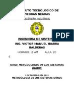 Metodologia de Los Sistemas Duros en la ingenieria