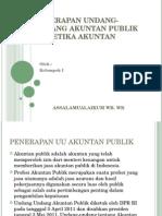 Penerapan Undang-undang Akuntan Publik Dan Etika Akuntan