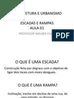 Aula 01 - Escadas e Rampas.pdf