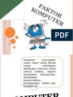 Imk Agus Faktor Komputer