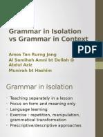 Grammarinisolationvsgrammarincontext 130804025424 Phpapp02 (1)