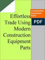 Effortless Trade Using Modern Construction Equipment Parts