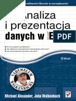 Analiza i Prezentacja Danych w Microsoft Excel Vademecum Walkenbacha Michael Alexander John Walkenbach