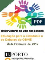 IV Ciclo de Debates OBVIE - HDamiao 26fev2015