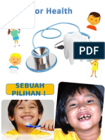 Penyuluhan Kesehatan Gigi Mulut