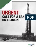 The Urgent Case for Ban on Fracking