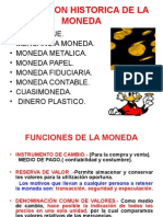 4.EVOLUCION HISTORICA  MONEDA(13-09-13).ppt