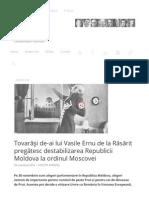 Tovarăşi de-ai lui Vasile Ernu de la Răsărit pregătesc destabilizarea Republicii Moldova la ordinul Moscovei