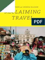 Reclaiming Travel by Ilan Stavans and Joshua Ellison