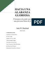 Hacia Una Alabanza Gloriosa Jack W Hayford