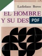 El Hombre y Su Destino - Boros Ladislaus