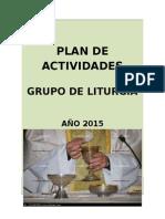 Plan de Actividades Del Grupo de Liturgia Para El 2015