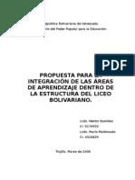 PROPUESTA PARA LA INTEGRACIÓN DE LAS ÁREAS DE APRENDIZAJE DENTRO DE LA ESTRUCTURA DEL LICEO BOLIV
