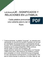Lenguaje - Significados y Relaciones en La Familia