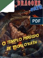 0-Fate of Dragons - O Templo Perdido de Tsolath'Kar - Cena 1