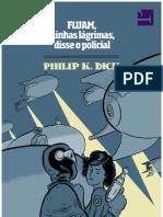 Fluam, Minhas Lágrimas, Disse o Policial _ Philip K. Dick