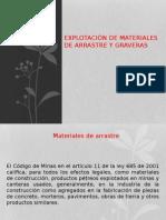 Explotación de Materiales de Arrastre y Graveras