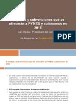 8 ayudas y subvenciones que se ofrecerán a PYMES y autónomos en 2015